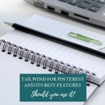 Tailwind for Pinterest and Its Best Features: Should You Use It?