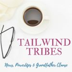 Tailwind Tribes: News, PowerUps and Everything You Need to Know If You Have Been Grandfathered