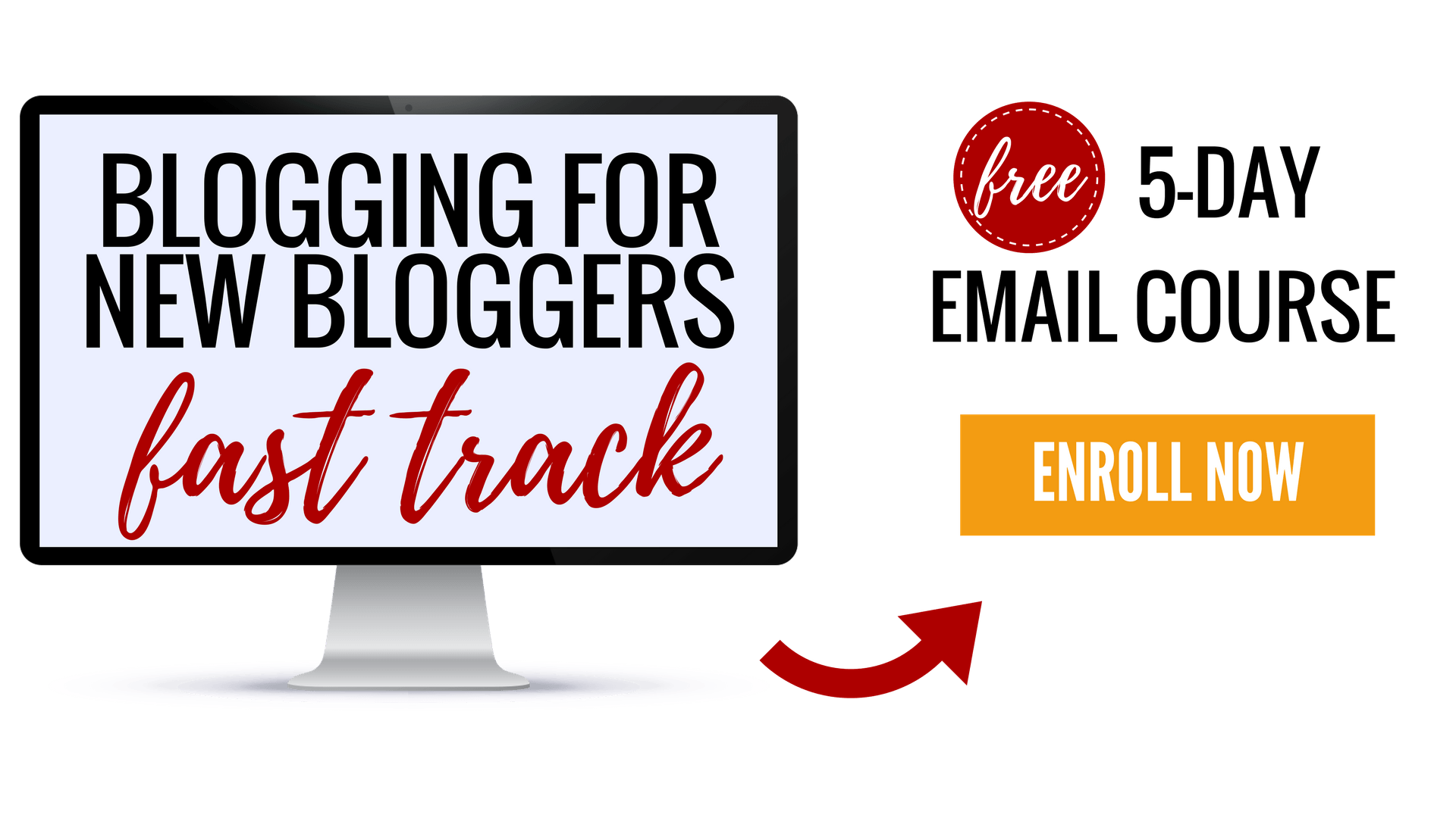 Blogging for new bloggers fast track - free 5-day email course