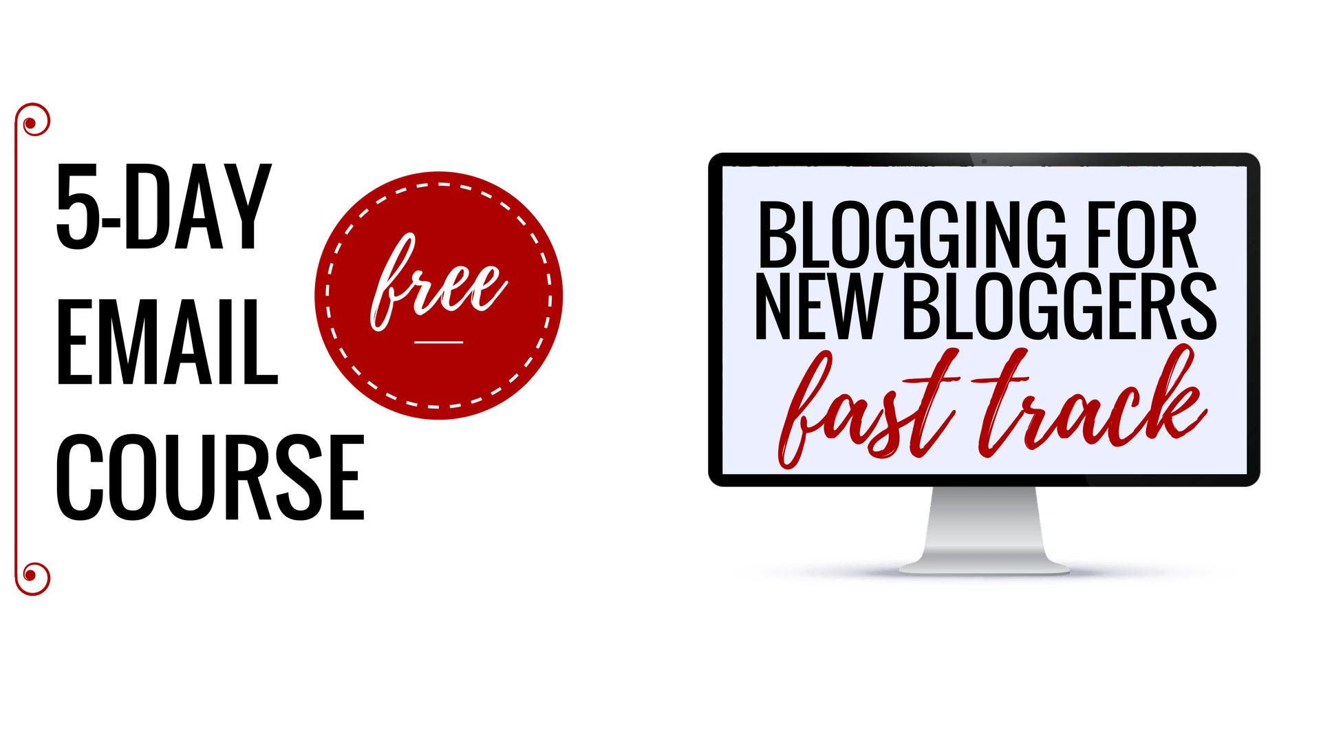 Blogging for new bloggers fast track - free 5-day email course -sp