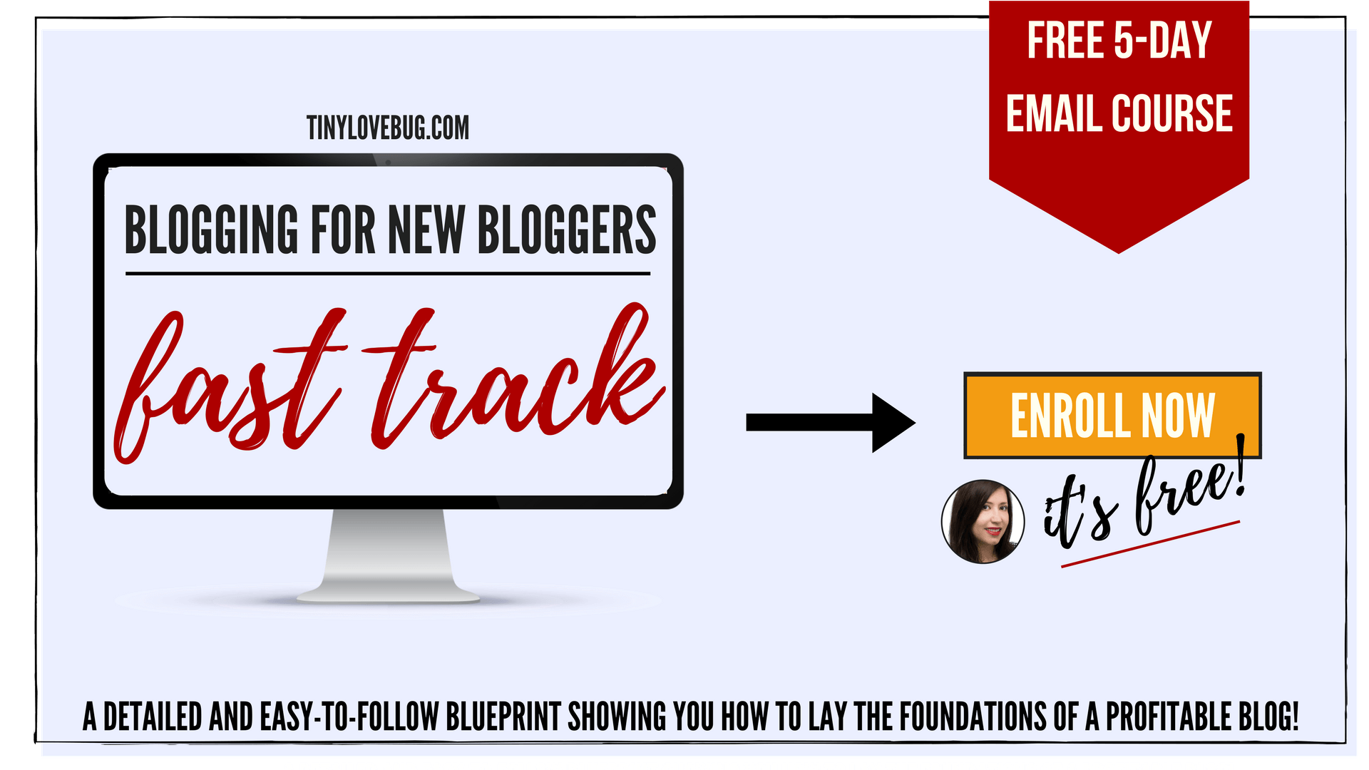 Blogging for new blogger fast track - free course - enroll now