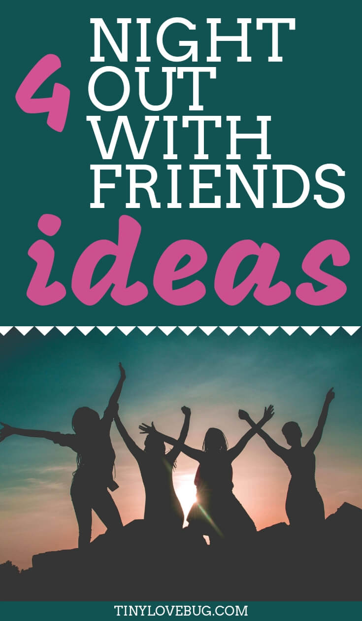 4 awesome night out with friends ideas. Read through to discover some alternative events you might not have considered before. Ideas for a meetup with your friends or a date night with your man.  #NightOutIdeas #dateIdeas