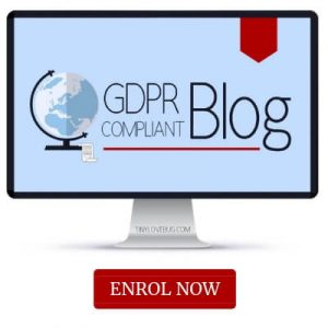 Computer with overlay text GDPR Compliant Blog Course enrol now