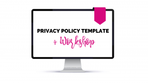 Privacy Policy Workshop + Template